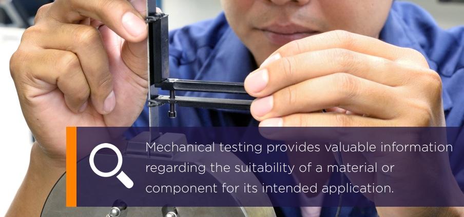 Mechanical Testing Benefits