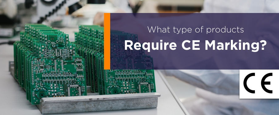 What type of products require CE Marking?