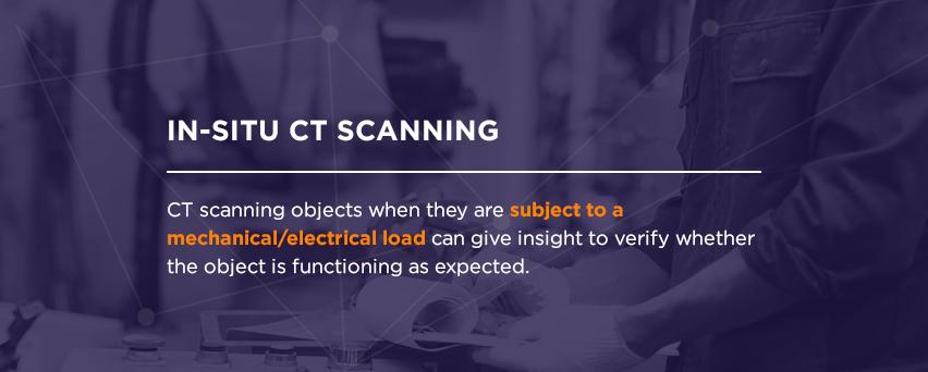 in-situ ct scanning