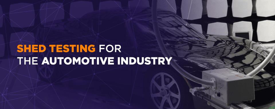 automotive SHED testing